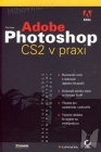 Adobe Photoshop CS2 v praxi